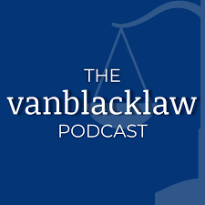 The VanBlackLaw Podcast