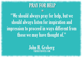 Uplifting Picture Quote of the day for hard time: Pray for help ... via Relatably.com