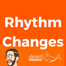 Rhythm Changes Podcast