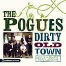 The Platinum Collection/Dirty Old Town album by The Pogues
