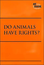 do animals have rights essayshould animals have rights equal to human  debate    essay