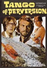 Tango Of Perversion (1973) Tango 2001