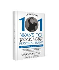 8 ways to rock your personal brand on linkedin and of course my latest book 101 ways to rock your personal brand is all about just that