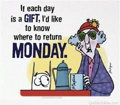 Image result for funny quotes about monday