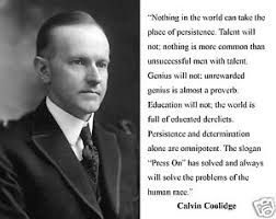 "President Calvin Coolidge "" Press on "" Quote 11 x 14 Photo Poster ... via Relatably.com"