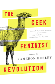 presence power and patriarchy a review of the geek feminist presence power and patriarchy a review of the geek feminist revolution by kameron hurley