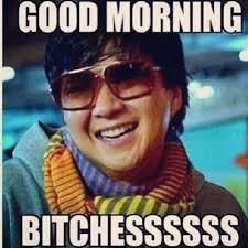 Lohnnie Cakes - Good mornting!!! #pettymeme #memes #lol #lolz... via Relatably.com