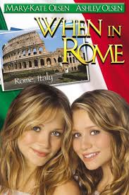 Mary Kate And Ashley: When In Rome - Movie Quotes - Rotten Tomatoes