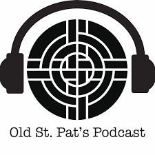 Old St. Pat's Podcast