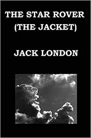 <b>THE STAR ROVER</b> (THE JACKET) By JACK LONDON: Amazon.co ...
