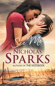 book review see me by nicholas sparks one more page 9780751549980