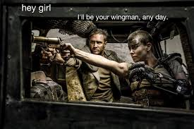 Hey, Girl: Feminist 'Mad Max' Finally Has Its Own Tumblr - For The ... via Relatably.com