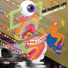 Flaming Lips - Greatest Hits, Vol. 1 | www.fitness-dynasty-shop.ru