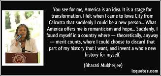 Bharati Mukherjee Quotes. QuotesGram via Relatably.com