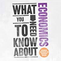 What <b>You</b> Need to Know About: Economics Audiobook | George ...