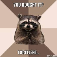 Evil Plotting Raccoon Meme Generator - DIY LOL via Relatably.com
