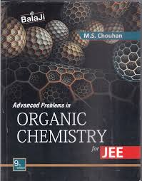 top iit jee andvanced books top stuffs advance problem in organic chemistry by ms chouhan top 10 books of jee advanced