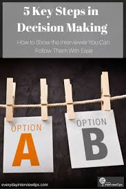 1000 images about interview tips questions answers on see how to answer the common interview question about how you make decisions