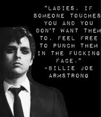 Image - Billie Joe Armstrong quote.jpg - Degrassi Wiki