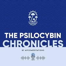 The Psilocybin Chronicles