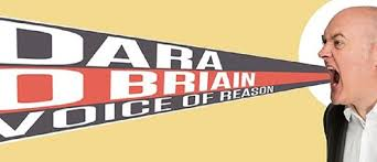 <b>Dara Ó Briain</b> - <b>Voice</b> of Reason - Christchurch - Eventfinda