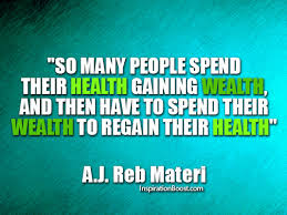 Health and Wealth Quotes | Inspiration Boost via Relatably.com