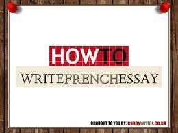 how to write french essay