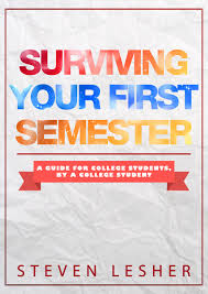 buy surviving your first semester a guide for college students buy surviving your first semester a guide for college students by a college student surviving college book 1 in cheap price on m alibaba com