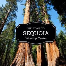 Sequoia Worship Center