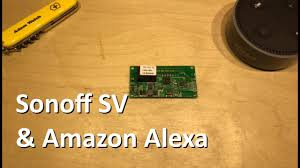 Voice Controlled Shed. <b>Sonoff SV</b> & Alexa - 12v Solar Shed - YouTube