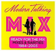 <b>Modern Talking</b>: <b>Ready</b> For The Mix (digipack) [2CD]