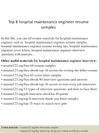 top8hospitalmaintenanceengineerresumesamples 150614081151 lva1 app6892 thumbnail 4 jpg cb 1434269555