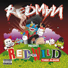 Red Gone Wild: Thee Album [Bonus Track]