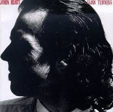 <b>John Hiatt</b> - <b>Slow</b> Turning - Amazon.com Music