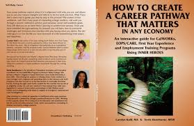 carolyn kalil s follow your inner heroes to the work you love create career pathway that matters