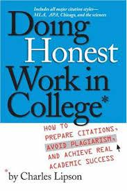 honesty reviewslipson  charles doing honest work in college  how to prepare citations  avoid plagiarism  and achieve real academic success