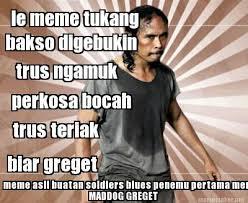 Meme Maker - le meme tukang bakso digebukin trus ngamuk perkosa ... via Relatably.com