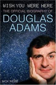 A few years ago we lost that remarkable genius, Douglas Adams. Both Gwas and I have been a fan of his work for years. From the original Hitch-Hikers Guide ... - Douglas-Adams