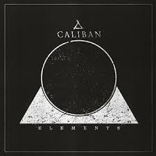 <b>Caliban</b> - <b>Elements</b> - Encyclopaedia Metallum: The Metal Archives