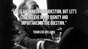 Tennessee Williams Quotes On Life. QuotesGram via Relatably.com