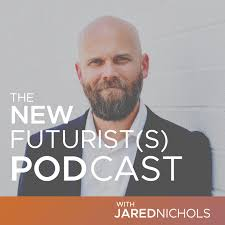 The New Futurist(s) Podcast