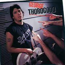 <b>Born</b> To Be Bad by <b>George Thorogood</b> & The Destroyers on Amazon ...