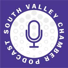 South Valley Chamber Podcast