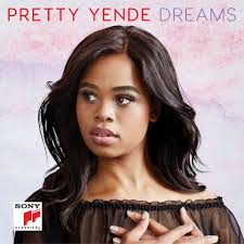 <b>Dreams</b> CD Review: <b>Pretty</b> Yende Offers Virtuosic Power In Second ...