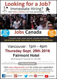 vancouver job fair th take take  looking for a job new career immediate hiring direct interview