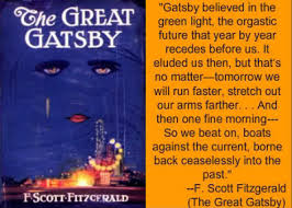 the great gatsby by f  scott fitzgerald — reviews  discussion    casual  self absorbed decadence  the evaporation of social grace  money calling all the shots and memories of the past holding people hostage from the