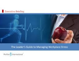 case studies on stress in the workplace  case studies on stress in the workplace
