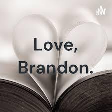 Love, Brandon.
