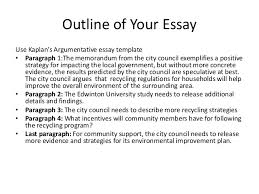 presentation argumentative essay   outline of your essay use kaplan    s argumentative