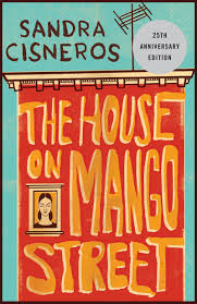 the house on mango street by sandra cisneros i am here to live mango the house on mango street
